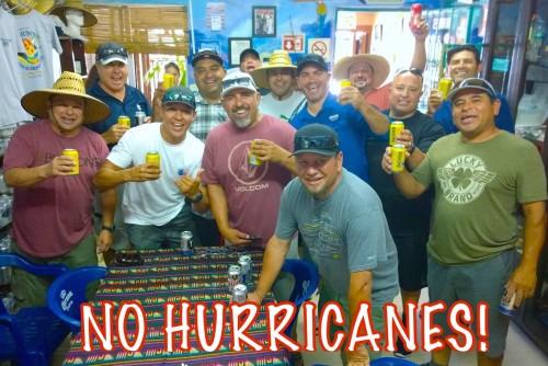 No hurricanes!